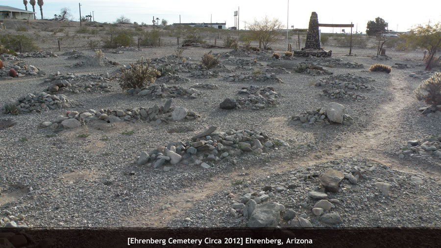 Ehrenberg Ghost Town Cemetery Ghost Towns Of Arizona And